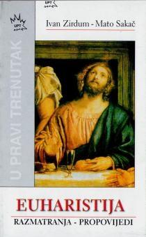 Euharistija : razmatranja - propovijedi