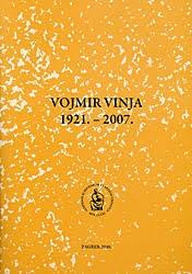 Vojmir Vinja : 1921.-2007.