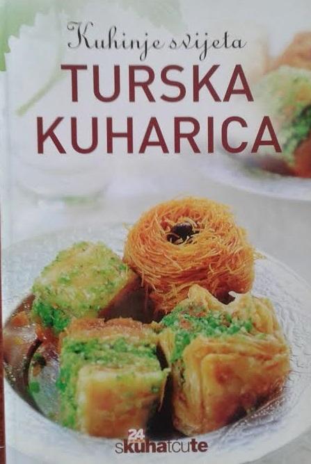 Kuhinje svijeta: Turska kuharica