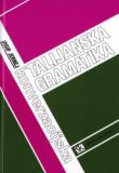 Konverzacijska talijanska gramatika : za početnike i naprednije