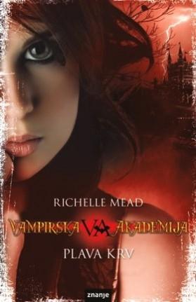 Vampirska akademija: Plava krv