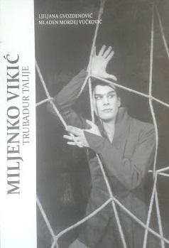 Miljenko Vikić : trubadur Talije
