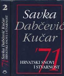 '71: Hrvatski snovi i stvarnost (knjiga 2)