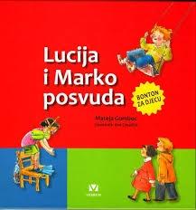 Lucija i Marko posvuda : bonton za djecu