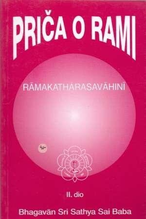 Priča o Rami : rijeka svete slatkoće = Ramakatharasavahini (2.dio)