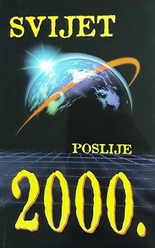 Svijet poslije 2000. : Sjajna budućnost našega planeta