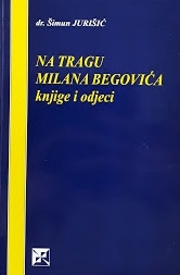 Na tragu Milana Begovića : knjige i odjeci