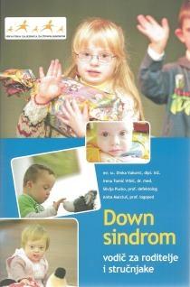 Down sindrom : vodič za roditelje i stručnjake