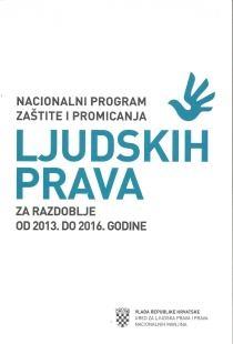 Nacionalni program zaštite i promicanja ljudskih prava za razdoblje od 2013. do 2016. godine