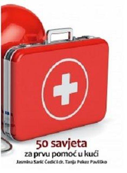 50 savjeta za prvu pomoć u kući