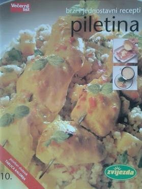 Brzi i jednostavni recepti: Piletina
