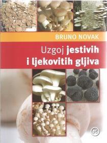 Uzgoj jestivih i ljekovitih gljiva