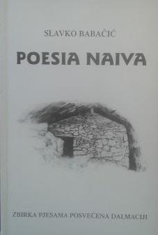 Poesia naiva : zbirka pjesama posvećena Dalmaciji