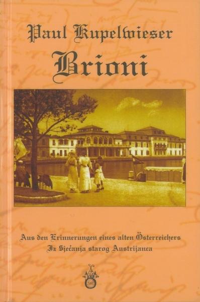 Brioni = aus den Erinnerungen eines alten Österreichers : iz sjećanja starog Austrijanca