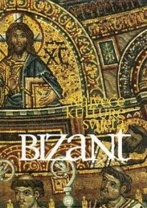 Najveće kulture svijeta: Bizant