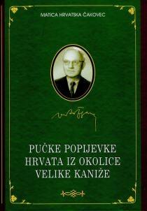 Pučke popijevke Hrvata iz okolice Velike Kaniže u Mađarskoj