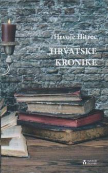 Hrvatske kronike : 2006. – 2015.