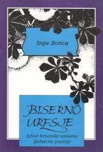 Biserno uresje : izbor hrvatske usmene ljubavne poezije