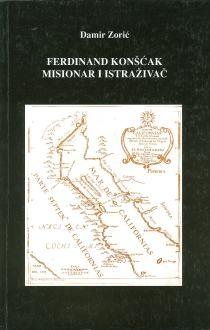 Ferdinand Konšćak : misionar i istraživač