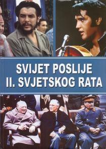 Svijet poslije II. svjetskog rata (1.knjiga)