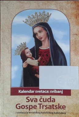 Kalendar svetaca: Svibanj - Sva čuda Gospe Trsatske