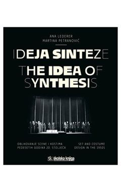 Ideja sinteze/The Idea of Synthesis