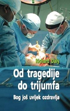 Od tragedije do trijumfa