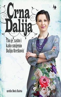 Crna Dalija - tko je i zašto smijenio Daliju Orešković