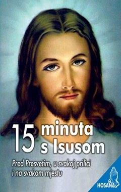 15 minuta s Isusom