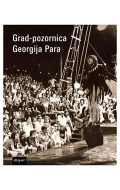 Grad - pozornica Georgija Para