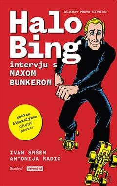 Halo Bing – intervju s Maxom Bunkerom
