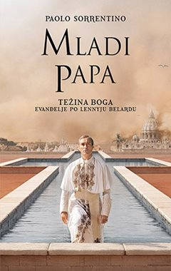 Mladi papa  - Težina Boga-evanđelje po Lennyju Belardu