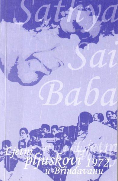 Ljetni pljuskovi u Brindavanu 1972. godine