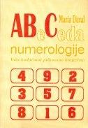 Abeceda numerologije : vaša budućnost prikazana brojkama