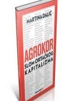 Agrokor : slom ortačkog kapitalizma