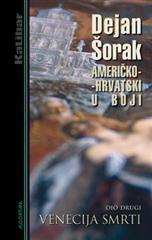 Američko-hrvatski u boji 2: Venecija smrti