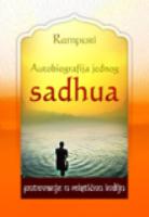 Autobiografija jednog sadhua - putovanje u mističnu Indiju