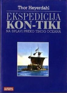 Ekspedicija Kon-Tiki :na splavi preko Tihog oceana