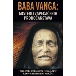 Baba Vanga : misterij zapečačenih proročanstava
