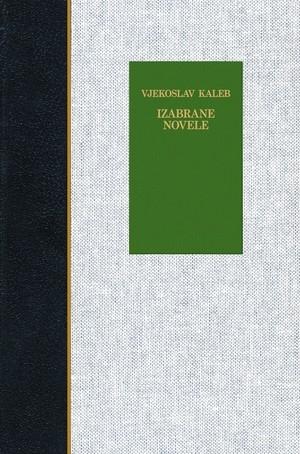Izabrane novele : Bijeli kamen / Divota prašine