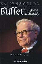 Snježna gruda : Warren Buffett i posao življenja