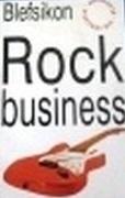 Blefsikon: Rock-business