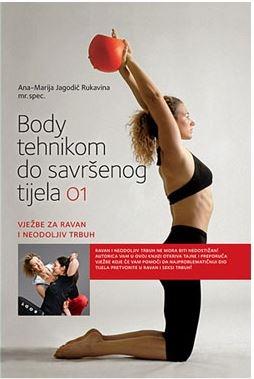 Body tehnikom do savršenog tijela 1 - Vježbe za ravan i neodoljiv trbuh