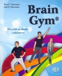 BRAIN GYM - Priručnik za obitelj i edukatore