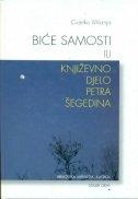 Biće samosti ili Književno djelo Petra Šegedina