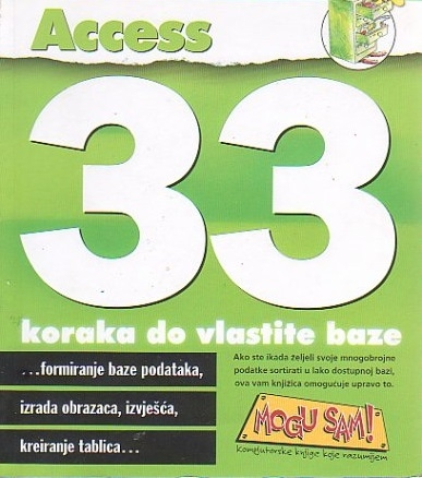 Access : 33 koraka do vlastite baze