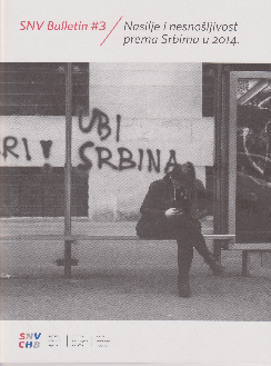 Nasilje i nesnošljivost prema Srbima u 2014.