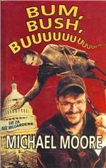 Bum, Bush, buuu