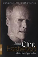 Clint Eastwood - Čovjek od milijun dolara