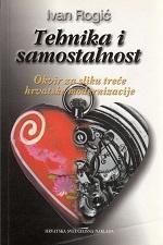 Tehnika i samostalnost : okvir za sliku treće hrvatske modernizacije